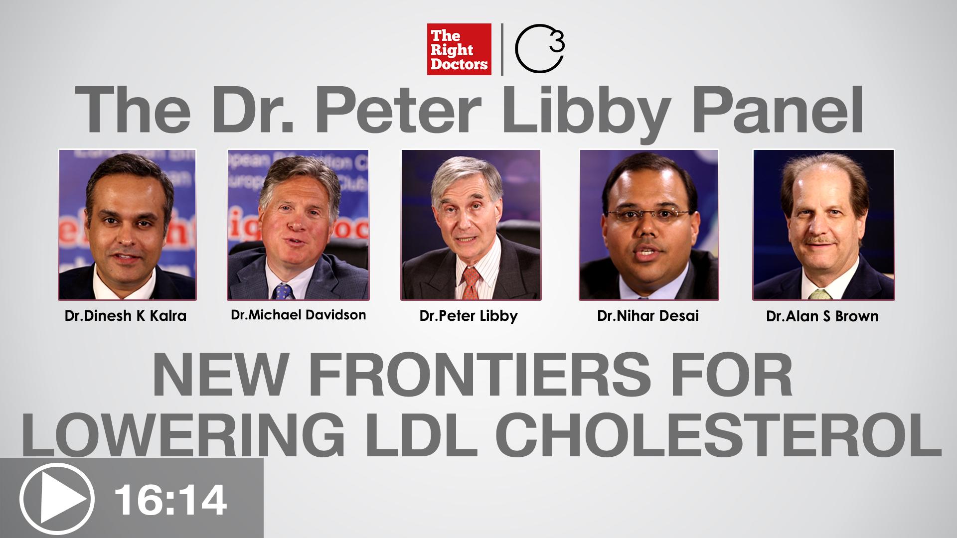 Dr.Peter Libby, Dr. Dinesh K. Kalra, Dr.Nihar Desai, Dr.Alan S.Brown, Dr.Michael H Davidson, Harvard Medical School, LDL Cholesterol