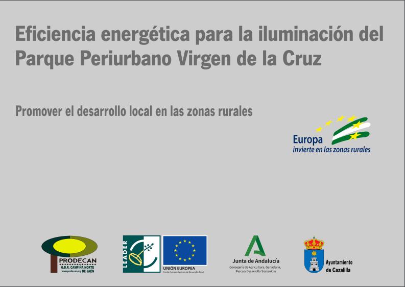 Eficiencia energética para la iluminación del parque periurbano Virgen de la Cruz