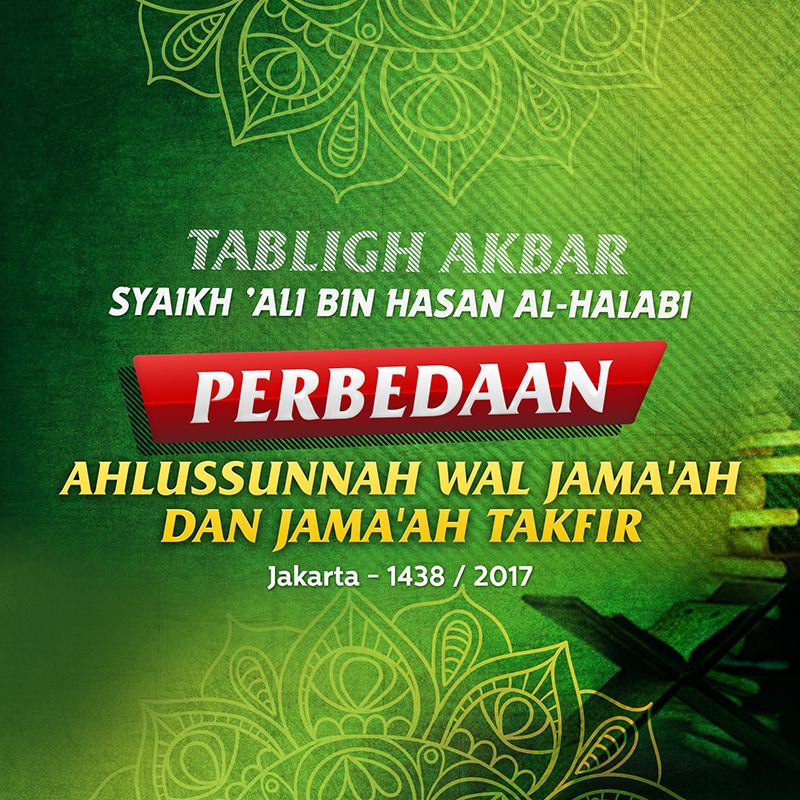 Download Ceramah Agama Islam: Perbedaan Ahlussunnah Wal Jama'ah dan Jama'ah Takfir (Syaikh 'Ali Hasan Al-Halabi)