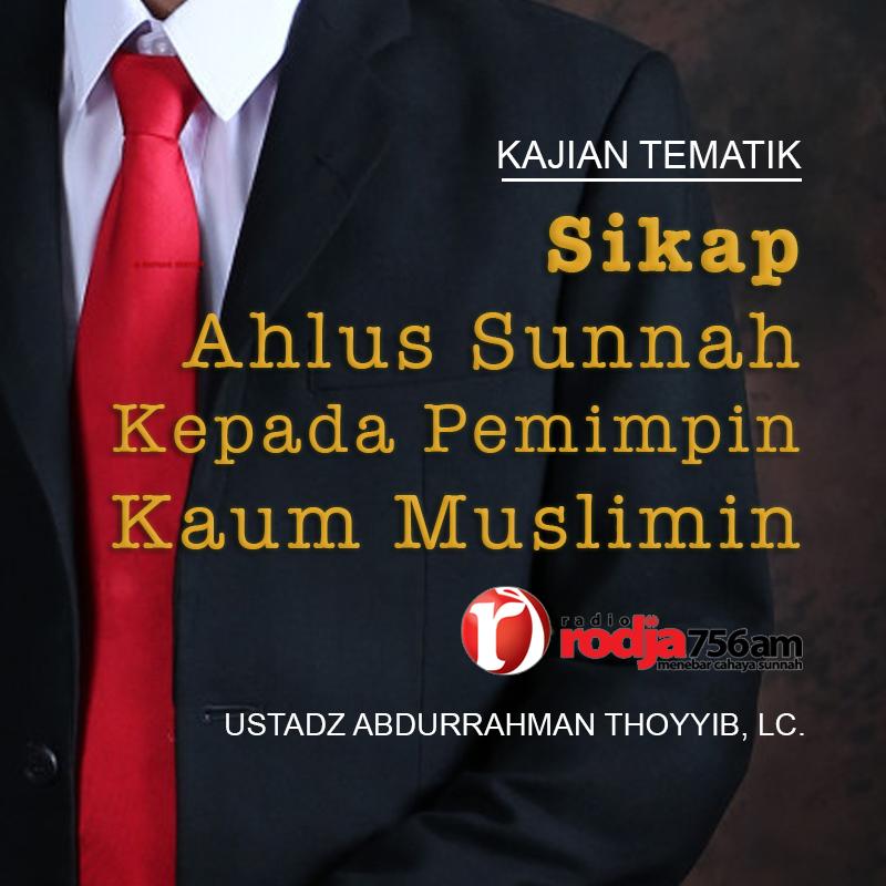 download kajian tematik sikap ahlus sunnah kepada pemimpin kaum muslimin