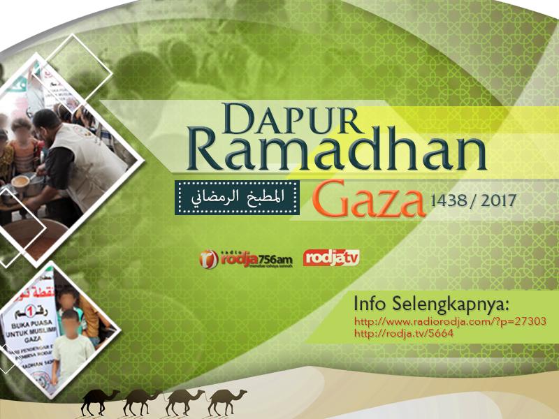 Informasi Program Dapur Ramadhan Gaza 1438 / 2017