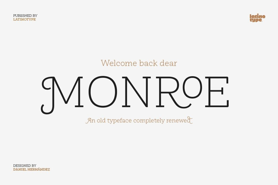 Monroe Font Comes Back Improved After 8 Years FOTW#9