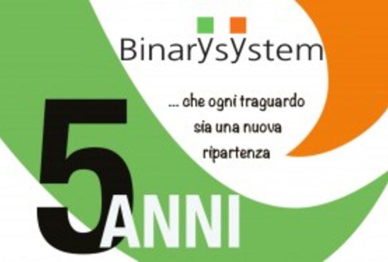 Binary System compie 5 anni