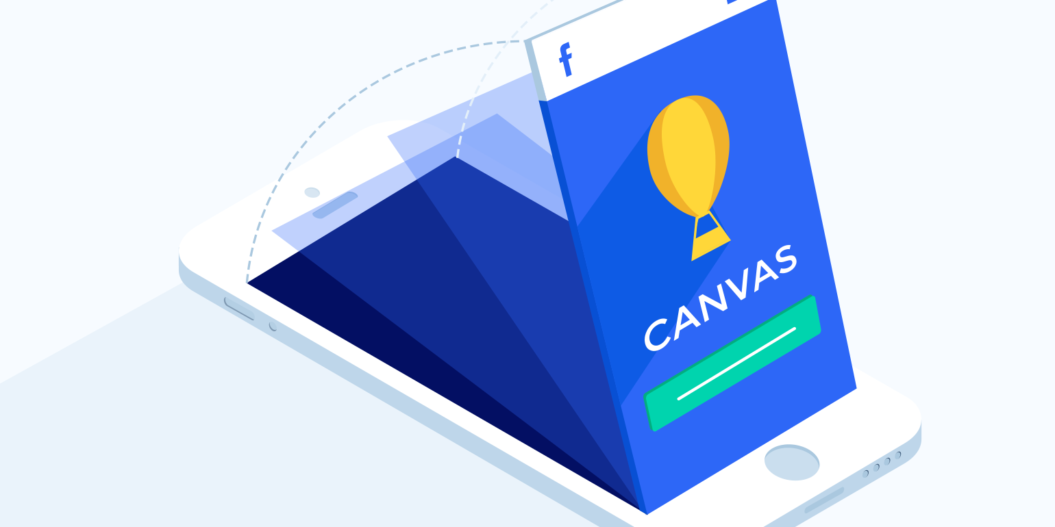 Facebook Canvas Ads: Specs, Tips, & Examples From Leading Brands