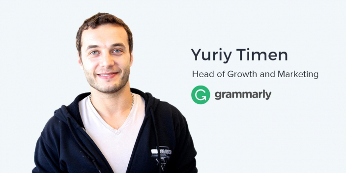 Yuriy Timen, Head of Growth and Marketing at Grammarly on Sequential