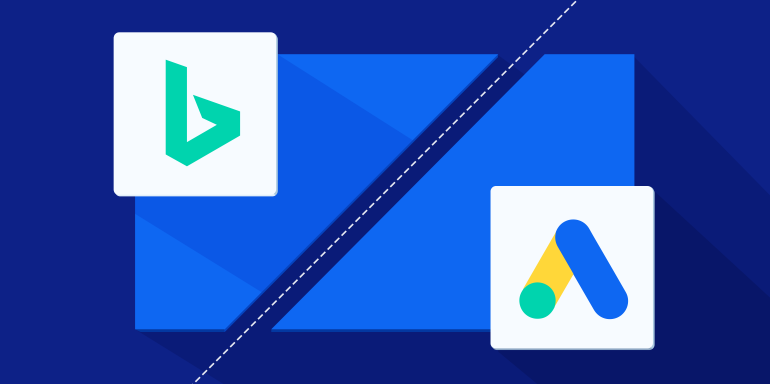 Bing Ads vs  Google Ads: The Pros & Cons of Each Platform
