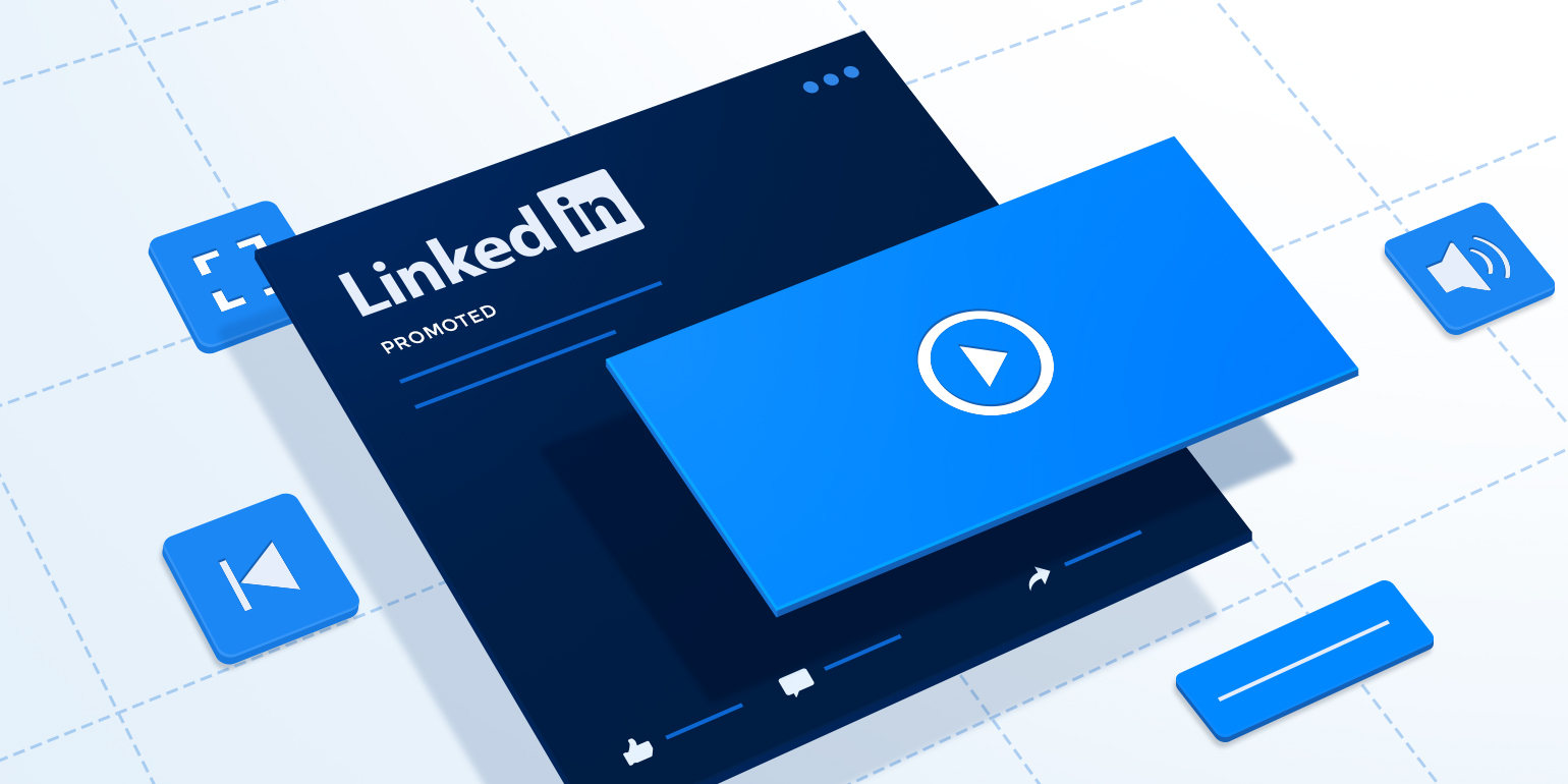 Linkedin Video Ads: Best Practices, Examples, Ad Specs & How to Use Them