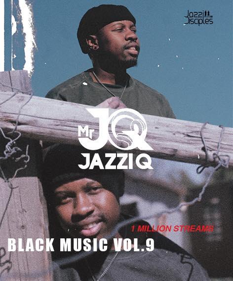 Black music vol.9 Mr. JazziQ