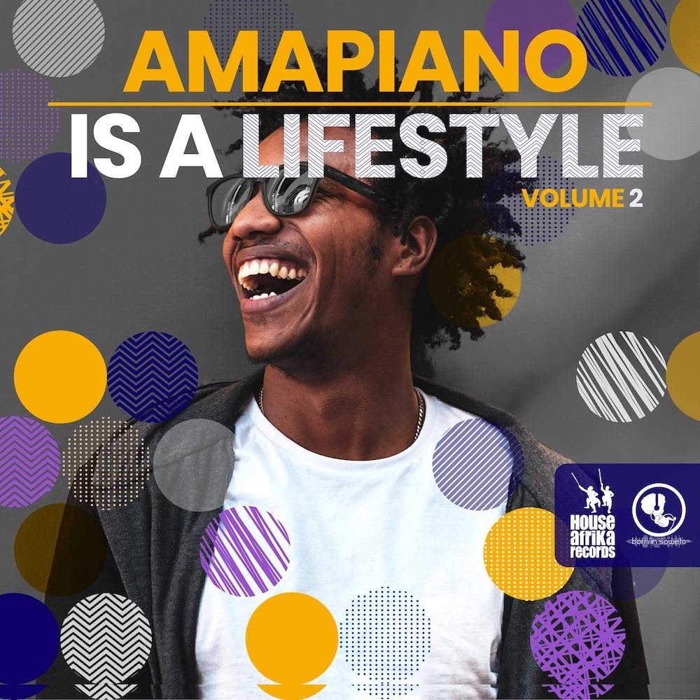 House Afrika - amapiano is a lifestyle