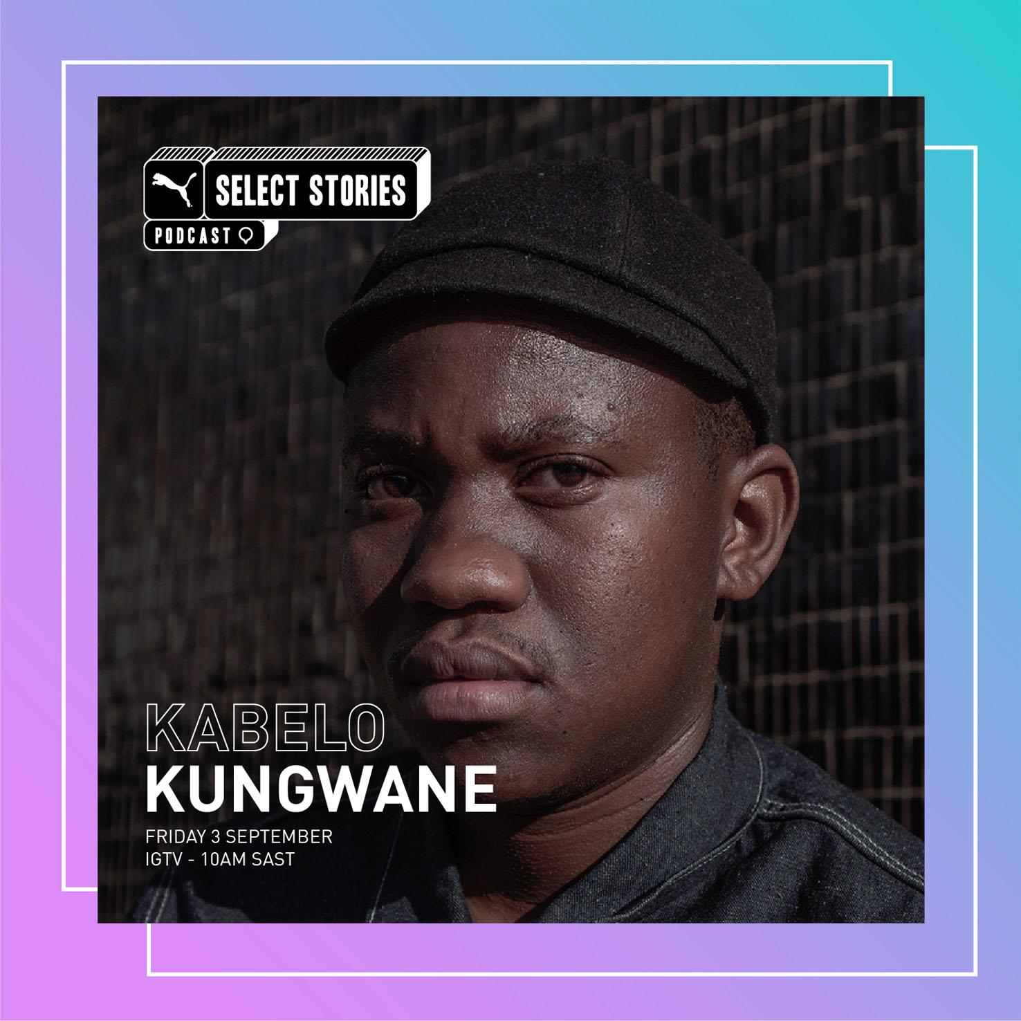 Kabelo Kungwane on PUMA Select Stories