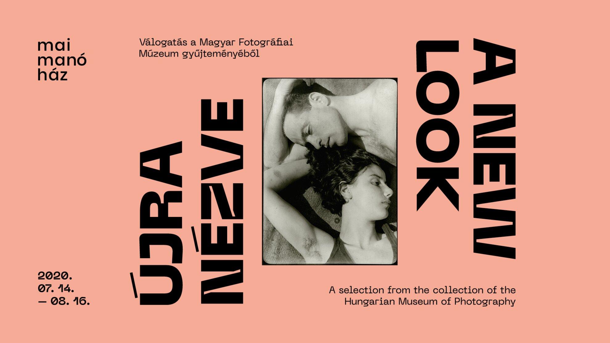 Újranézve – Válogatás a Magyar Fotográfiai Múzeum gyűjteményéből