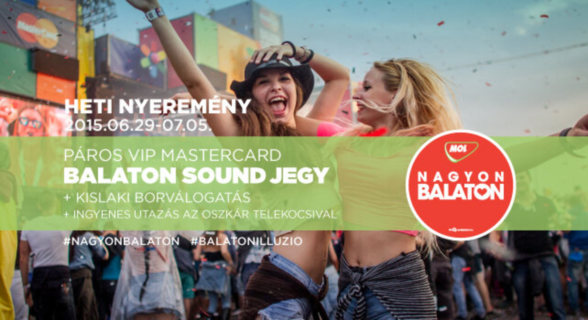 WIN A MASTERCARD BALATON SOUND VIP PASS FOR TWO AND A KISLAKI WINE SELECTION!