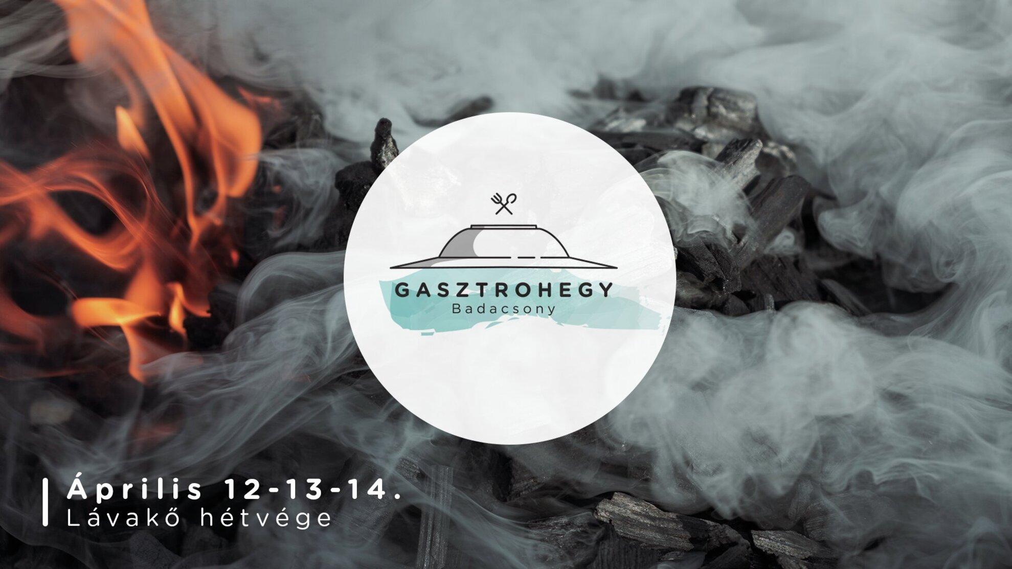 Lávakő-hétvége – Gasztrohegy