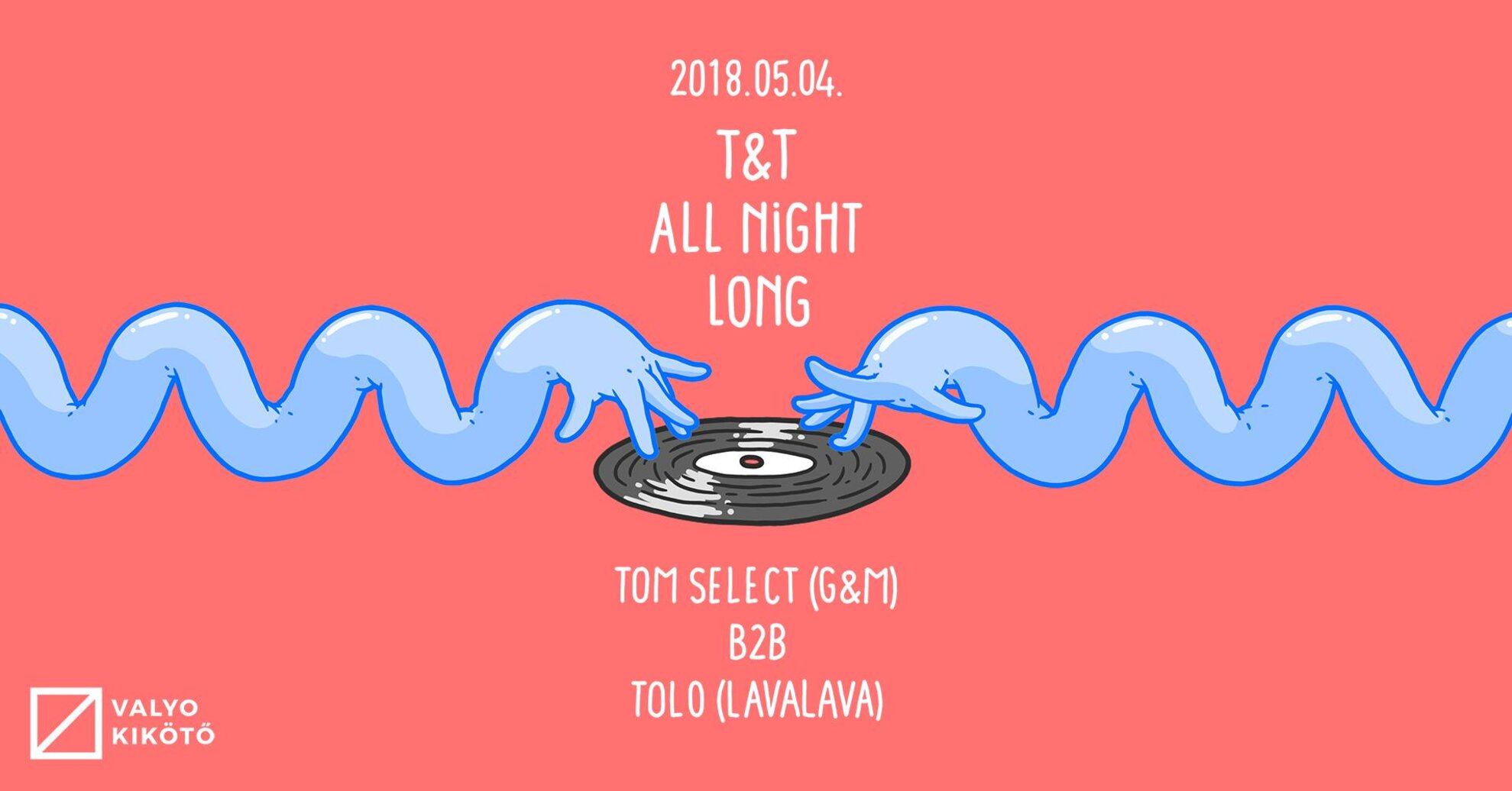 Tom Select + Tolo All Night Long