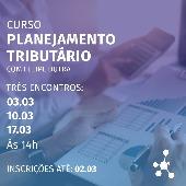Seminário PLANEJAMENTO TRIBUTÁRIO ESTRATÉGICO