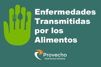 Enfermedades Transmitidas por los Alimentos: Guía práctica para reportar, restringir y excluir a los empleados enfermos (parte 1)