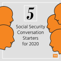 Five Social Security Conversation Starters for 2020