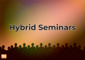 Hybrid Seminars Are the Best of Both Worlds