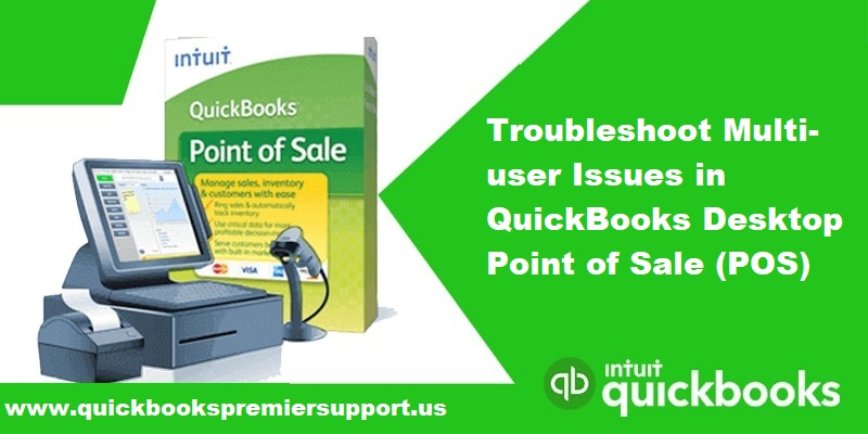 Troubleshoot Multi-User Issues in QuickBooks Point of Sale (POS)