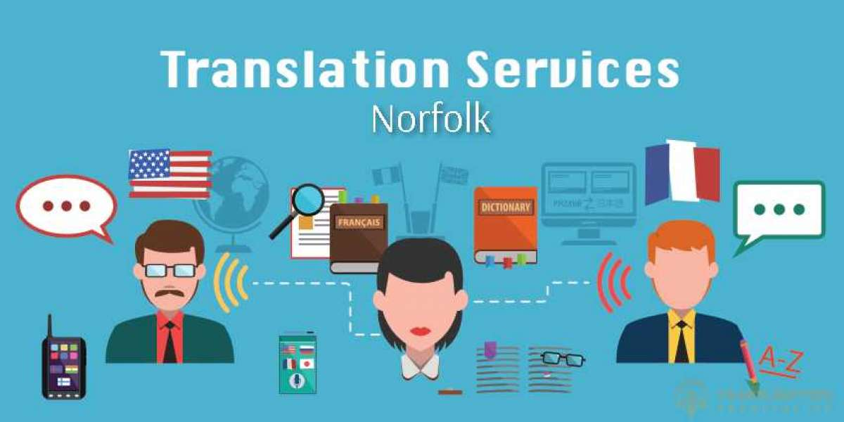 Get A Wide Range Of Facilities By Hiring A Document Translation Services - Norfolk