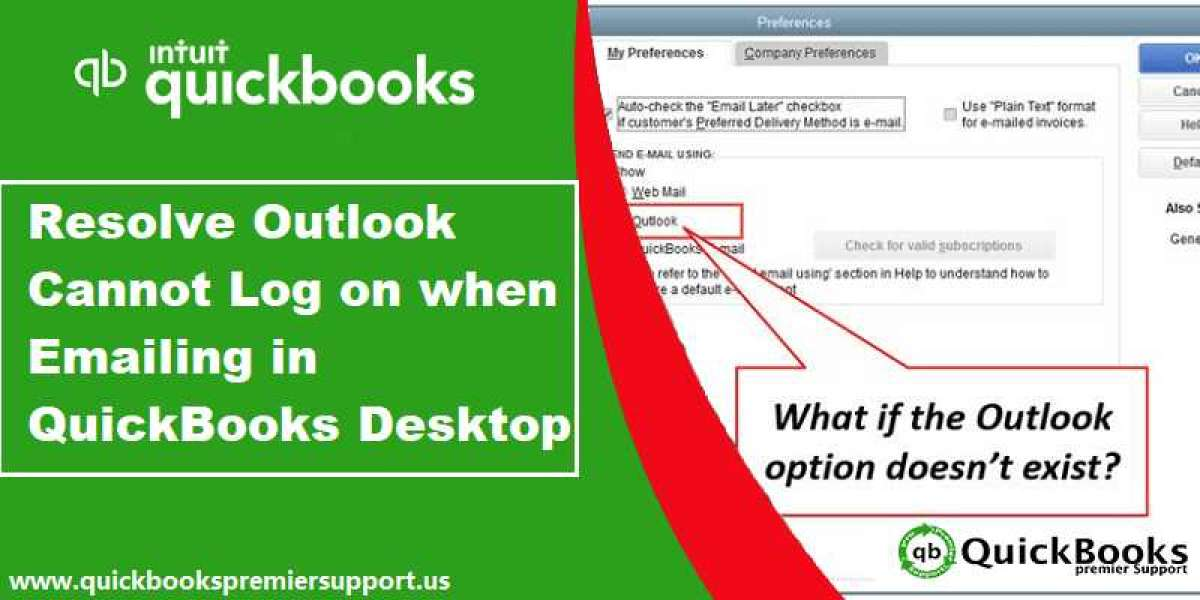 Fix Outlook Cannot Log on When Emailing in QuickBooks Desktop Problem