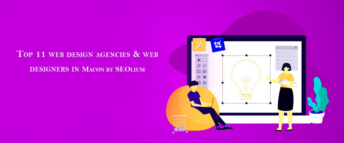 We are ranked 9th position in the November 2020 Edition of Top 11 web design agencies & web designers in Macon by SEOlium. - Digital SEO Pros