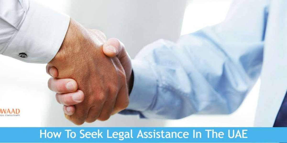 How To Seek Legal Assistance In The UAE