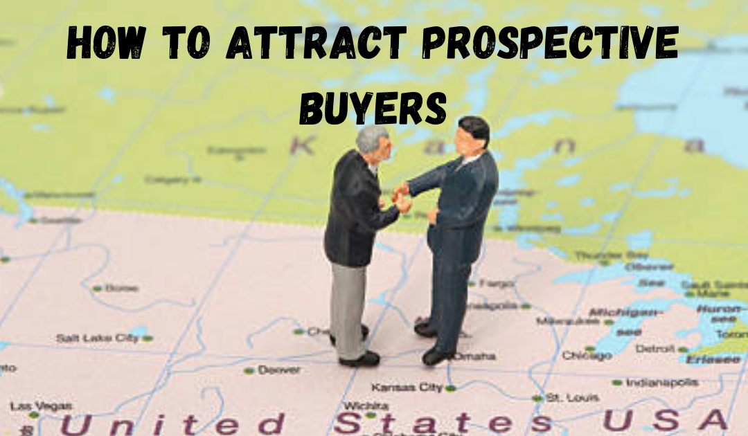 How To Attract Prospective Buyers