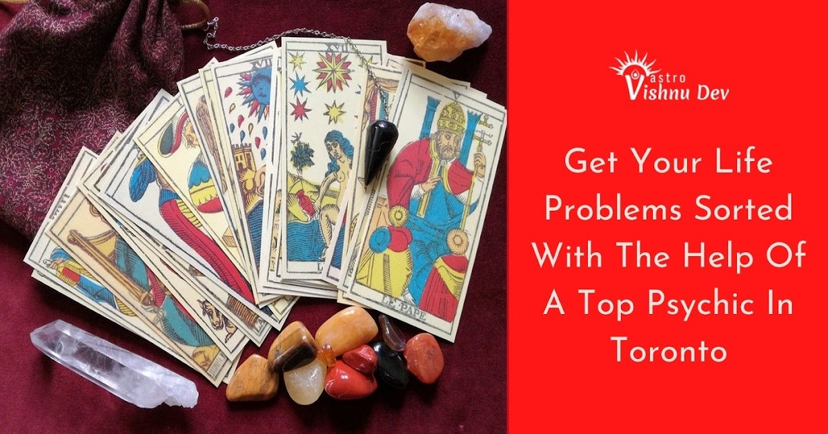 Astrologer Vishnu Dev - Best Astrologer Psychic in Toronto Canada: Get Your Life Problems Sorted With The Help Of A Top Psychic In Toronto
