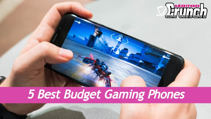 5 Best Budget Gaming Phones in 2021 [Starting at $168*]