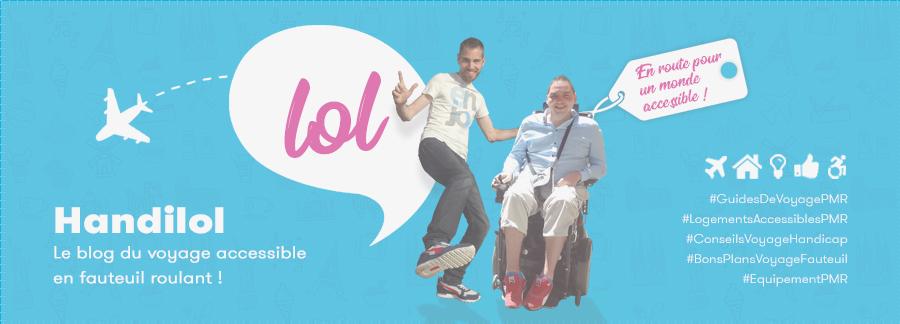 Handilol, le blog du voyage accessible en fauteuil roulant !