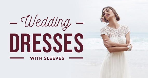 You'll Love These 7 Wedding Dresses With Sleeves