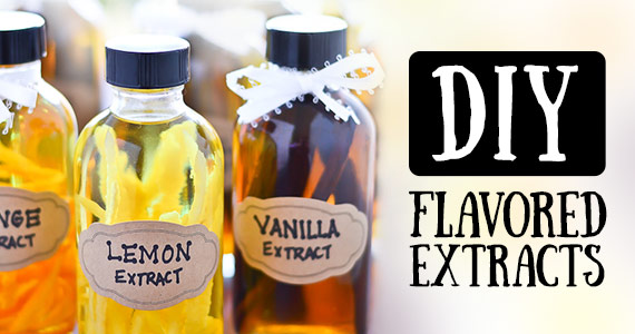You Can Make Your Own Flavored Extracts