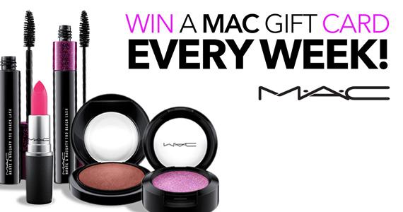 Win a MAC Cosmetics Gift Card Every Week!