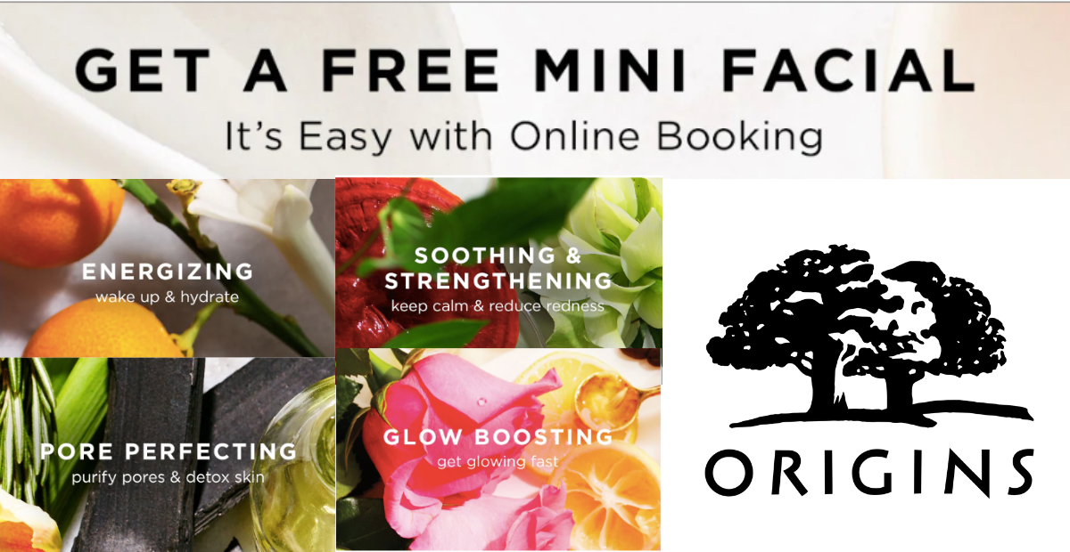 Get a Free Mini Facial with Origins