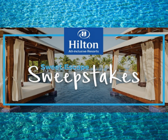 Hilton  Sweet Escapes Sweepstakes