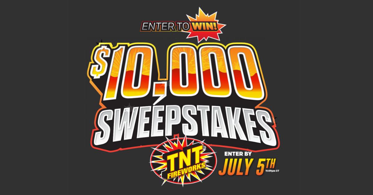 Win $10,000 from TNT Fireworks