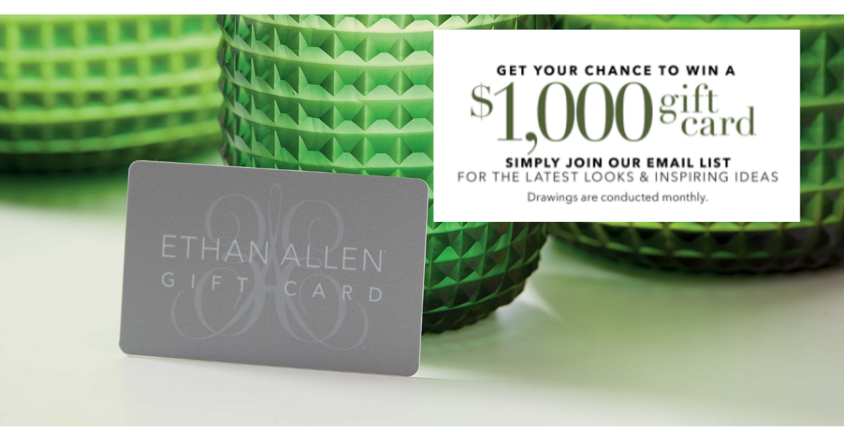 Win a $1,000 Gift Card from Ethan Allen