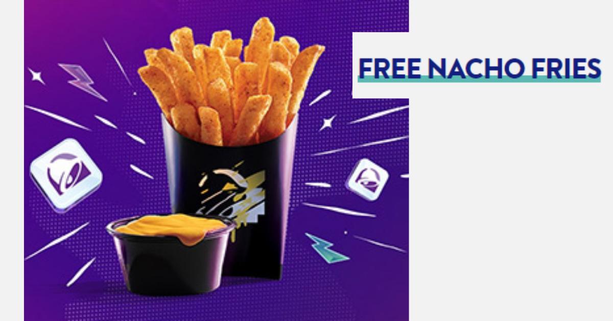 Free Taco Bell Nacho Fries