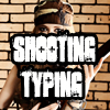 Shooting Typing