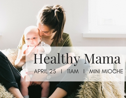 Healthy Mama Workshop