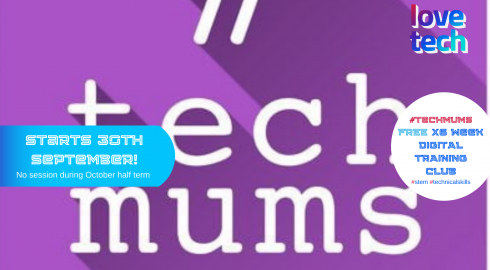 FREE #TechMums Digital Training Club with Love Tech