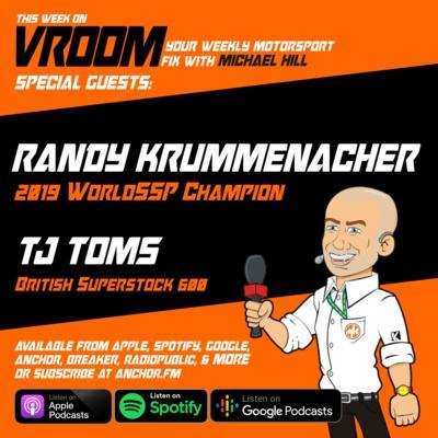 Vroom – Your Motorsport Fix, Episode 13 – Randy Krummenacher, Tj Toms