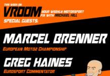 Vroom – Your Motorsport Fix, Episode 11 – Marcel Brenner, Greg Haines