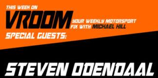 Vroom – Your Motorsport Fix, Episode 2 – Steven Odendaal, Jordan Albert