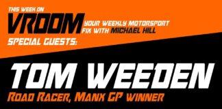 Vroom Your Motorsport Fix Episode 16 Tom Weeden Ben Luxton 01