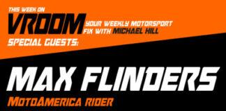 Vroom – Your Motorsport Fix, Episode 20 – Max Flinders, Tom Ward