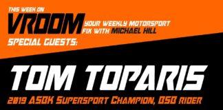 Vroom – Your Motorsport Fix, Episode 21 – Tom Toparis, Joe Talbot