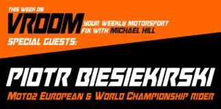 Vroom - Your Motorsport Fix, Episode 24 - Piotr Biesiekirski, Mason Maggio