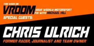 Vroom – Your Motorsport Fix, Episode 26 – Chris Ulrich, Alastair Fagan